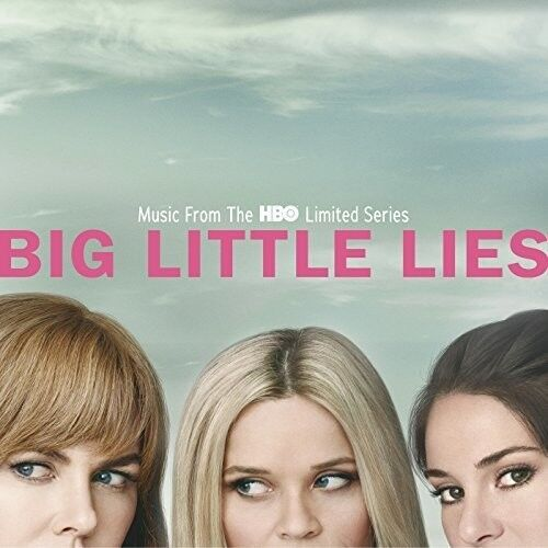 Various Artists - Big Little Lies (Music From the HBO Limited Series) [New CD]