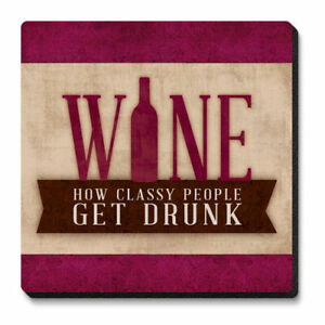 Absorbent Stone Coasters (Set of 6) Wine, How Classy People Get Drunk
