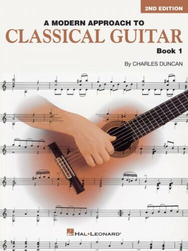 A Modern Approach to Classical Guitar 2nd Edition Book 1 Book Only 000695114