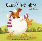 Clucky the Hen by Mar Pavon (Hardback, 2011)