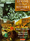 Living Through History: Core Book 3 by Nigel Kelly, Rosemary Rees, Jane Shuter (Paperback, 1998)