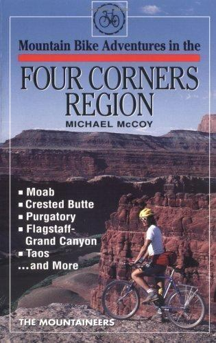 Mountain Bike Adventures in the Four Corners Region by Michael McCoy