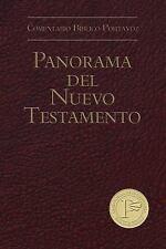Panorama del Nuevo Testamento (Comentario Bíblico Portavoz) (Spanish Edition) b