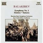 Mily Balakirev - Balakirev: Symphony No. 1; Islamey; Tamara (1994)