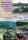 Environmental Assessment in Developing and Transitional Countries: Principles, Methods and Practice by John Wiley and Sons Ltd (Paperback, 2000)