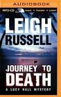 Journey to Death by Leigh Russell (CD-Audio, 2016)