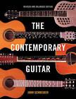The Contemporary Guitar by John Schneider (Paperback, 2015)