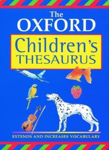 1 of 1 - OXFORD CHILDRENS THESAURUS NEW ED 00,Hachette Children's Books
