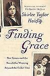 Finding Grace : Two Sisters and the Search for Meaning Beyond the Color Line...