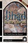 Jihad in the Qur'an: The Truth from the Source (Third Edition) by Louay Fatoohi (Paperback, 2009)