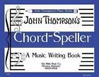 John Thompson's Chord Speller by John Thompson (Paperback, 1998)