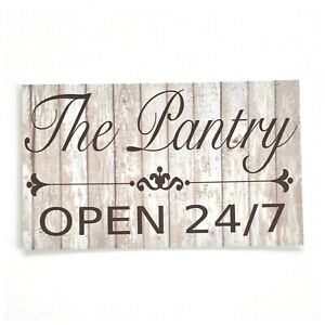 The-Pantry-Open-24-7-Sign-Wall-Plaque-or-Hanging-Room-Door-Kitchen-Vintage