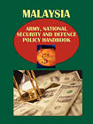Malaysia Army, National Security and Defense Policy Handbook by International Business Publications, USA (Paperback / softback, 2010)