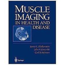 Muscle Imaging in Health and Disease: By Fleckenstein, James L. Crues, John V...