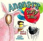 Anansi's Party Time by Eric A Kimmel (Paperback / softback, 2009)