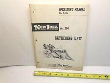 New Idea Farm Equip Operators Manual No 304 Gathering Unit Corn Picker 1958