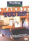 Trading Spaces Make it Yours: Customize and Personalize - The Trading Spaces Way! by Meredith Books (Paperback, 2003)