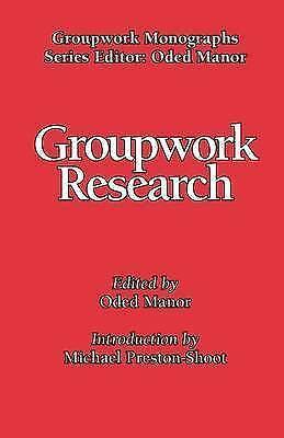 Groupwork Research (Groupwork Monographs), , New Book