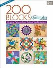 200 Blocks from Quiltmaker Magazine : Original Patterns from Today's Top Designers by Quiltmaker Magazine Editors (2012, Mixed Media)