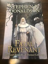 Fatal Revenant : The Last Chronicles of Thomas Covenant by Stephen R. Donaldson (2007, Hardcover)