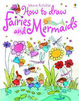 How to Draw Fairies and Mermaids (Usborne Activities),GOOD Book