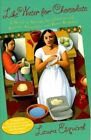 Like Water for Chocolate: A Novel in Monthly Installments with Recipes, Romances, and Home Remedies by Laura Esquivel (Paperback / softback)