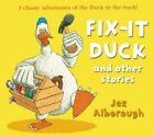 Fix-it Duck and Other Stories by Jez Alborough (Paperback, 2014)
