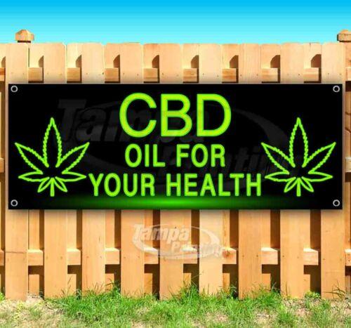 CBD OIL FOR YOUR HEALTH Advertising Vinyl Banner Flag Sign Many Sizes USA THC