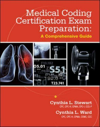 Medical Coding Certification Exam Preparation : A Comprehensive Guide by Cynthia L. Stewart and Cynthia L. Ward (2013, Paperback) | eBay