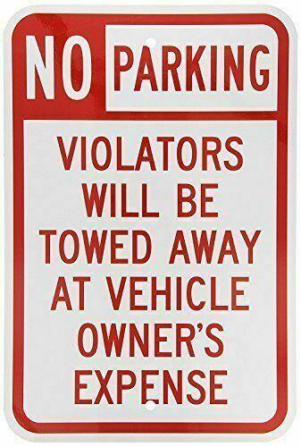 "Violators Towed 8/"" x 12/"" Aluminum Sign FREE SHIPPING -BRAND NEW No Parking"