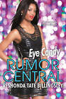 Eye Candy: Rumor Central by ReShonda Tate Billingsley (Paperback, 2015)