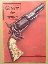 Gazette des armes n° 6 / FUSIL ARISAKA / L'INFANTERIE IMPERIALE / S. COLT