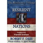 Resilient Nations The Resilience Trilogy 9780989797566 by Robert F Dees