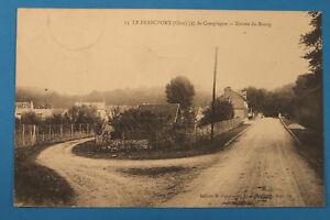 Picardie-Oise-60-AK-CPA-Le-Francport-1916-de-Compiegne-Entree-du-Blurg-Maisons