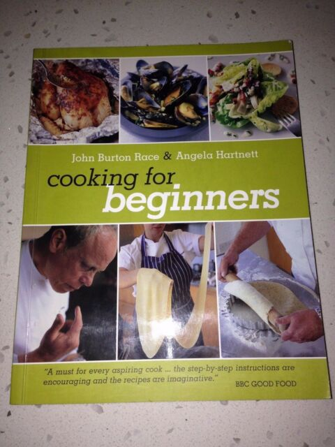 Cooking For Beginners John Burton Race & Angela Hartnett Cookery Food Recipes