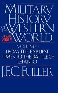 A-Military-History-Of-The-Western-World-Vol-I-From-The-Earliest-Times-To-T