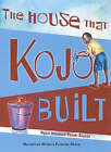 The House That Kojo Built by Ngozi Ieyinwas Razak-Soyebi (Paperback, 2006)