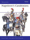 Napoleon's Carabiniers by Ronald Pawly (Paperback, 2005)