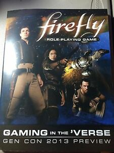 Firefly Gaming in the 'Verse GenCon 2013 PREVIEW Softcover signed