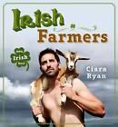 Irish Farmers by Ciara Ryan (Hardback, 2016)