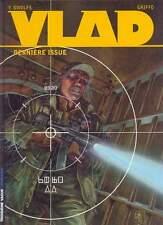 BD LOMBARD  / EO / VLAD / TOME 4 - DERNIERE ISSUE--SWOLFS/GRIFFO