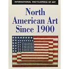 North American Art since 1900 by C. M. E. P. Turner (Hardback, 1970)