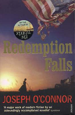1 of 1 - Redemption Falls, O'Connor, Joseph, New Book