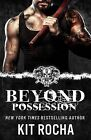 Beyond Possession: Beyond #5.5 by Kit Rocha (Paperback / softback, 2014)