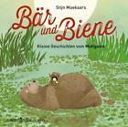 Bär und Biene - Kleine Geschichten vom Mutigsein von Stijn Moekaars (2016)