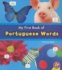My First Book of Portuguese Words von Katy R. Kudela (2011, Taschenbuch)