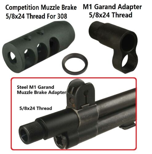 M1 Garand  Muzzle Brake Adapter 5/8x24 Thread + Competition Muzzle Brake for 308