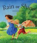 Rain or Shine by Ronald Heuninck (Board book, 2014)
