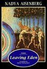 Leaving Eden: Poems by Nadya Aisenberg (Paperback, 1996)