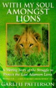 With-My-Soul-Amongst-Lions-Moving-Story-of-th-by-Patterson-Gareth-Paperback